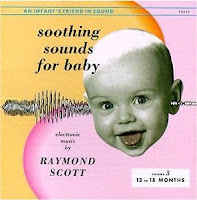 Raymond Scott - (1963)  Soothing Sounds For Baby Vol. 3 (12 - 18 Months)