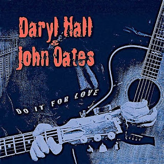 Hall & Oates - (2003) Do It For Love