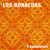 Los Ronaldos. 4 canciones