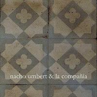 nacho umbert & la compañia, ay...