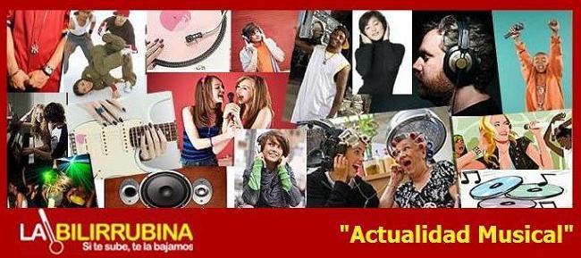 Actualidad Musical La Bilirrubina.