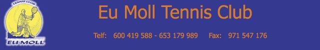 Eu Moll Tennis Club-Instalaciones