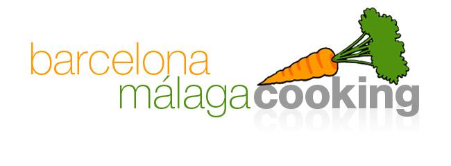 Barcelona - Málaga Cooking!
