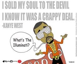 "Kanye has been brain washed and his mother was scaraficed"" For the Love of Money"""