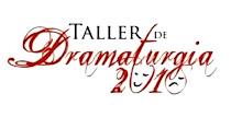 TALLER DE DRAMATURGIA 2010