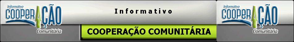 Informativo COOPERAÇÃO COMUNITÁRIA