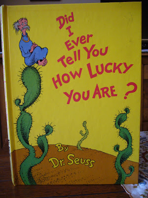 Dr. Suess' Did I Ever Tell You How Lucky You Are?