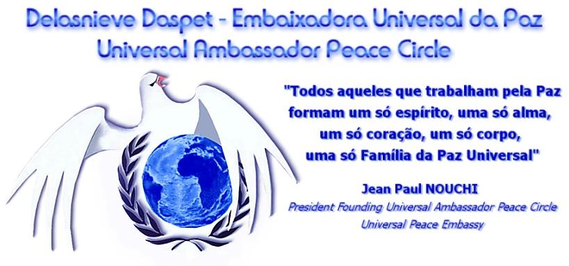 Delasnieve Daspet - Embaixadora Universal da Paz