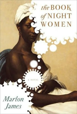 Mulatto Slaves http://thebookbook.blogspot.com/2009/05/marlon-jamesthe-book-of-night-women.html