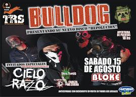 Bulldog 15 de Agosto en Neuquen