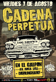 Cadena Perpetua 7 de Agosto en Bs As
