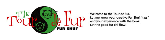 "Fur Shui, ""The Tour de Fur"""