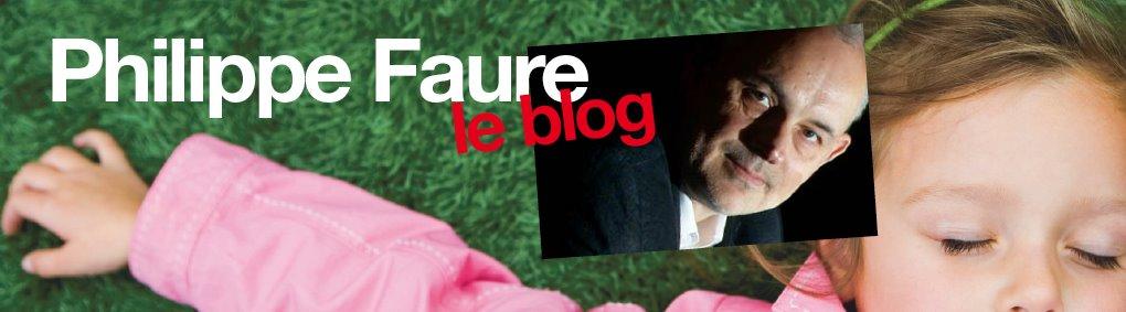 Philippe Faure le blog