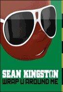 Sean Kingston - Wrap U Around Me
