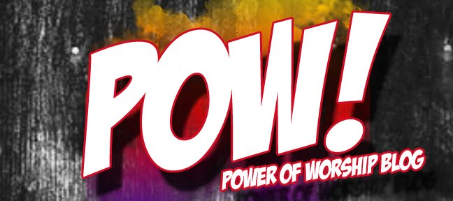 POW! :Power Of Worship