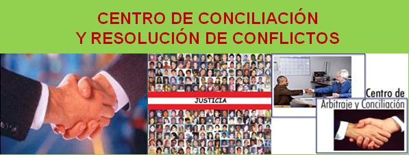 CENTRO DE CONCILIACIÓN Y RESOLUCIÓN DE CONFLICTOS