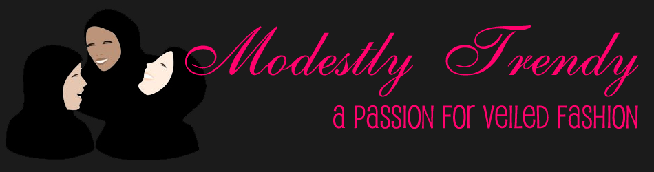Modestly Trendy: A Passion for Veiled Fashion