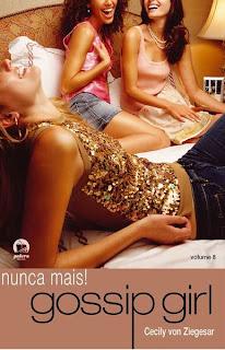 Gossip Girl: Nunca Mais!