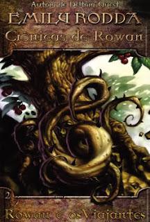 Crônicas de Rowan: Rowan e os Viajantes