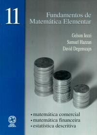 Fundamentos de Matemática Elementar: Matemática Comercial, Financeira e Descritiva