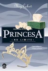 O Diário da Princesa: A Princesa no Limite