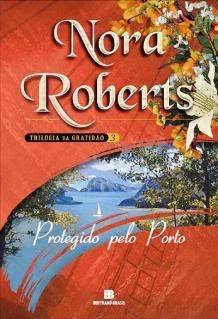Trilogia da Gratidão: Protegido Pelo Porto