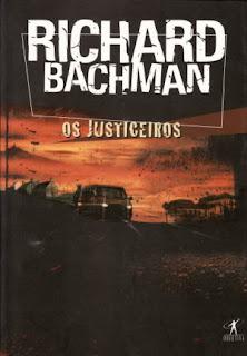 Richard Bachman: Os Justiceiros