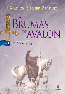 As Brumas de Avalon: O Gamo-Rei