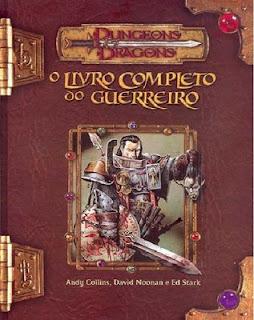 Dungeons & Dragons: O Livro Completo do Guerreiro