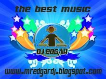 ESTE ES EL BLOG DE EL GRAN AMIGO EDGAR DJ