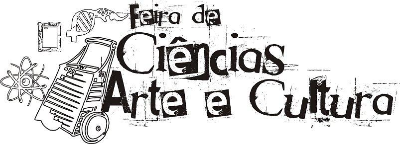 FEIRA DE CIÊNCIAS, ARTE & CULTURA