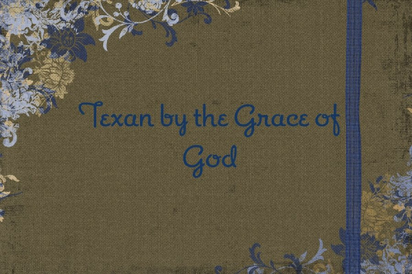 Texan by the Grace of God