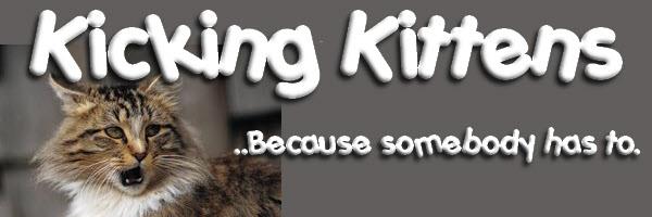kicking kittens