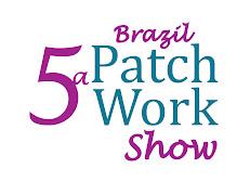 V Brazil Patchwork Show