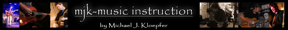 Guitar and music instruction by Michael J. Kloepfer • 407-520-7869 • mkloep@hotmail.com
