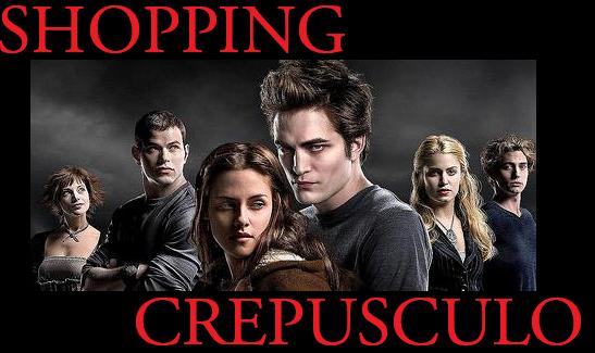 shopping crepusculo