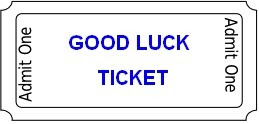 Good Luck Ticket