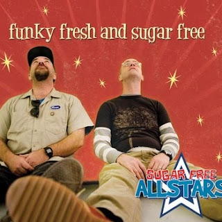sugar free allstars funky fresh and sugar free