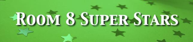 Room 8 Super Stars