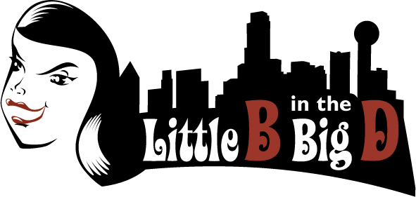 Little B in the Big D