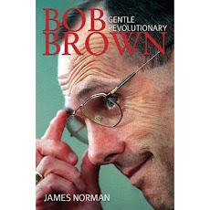 "Bob Brown: The ""Greens"""