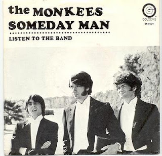 The Monkees - Someday Man / Listen To The Band