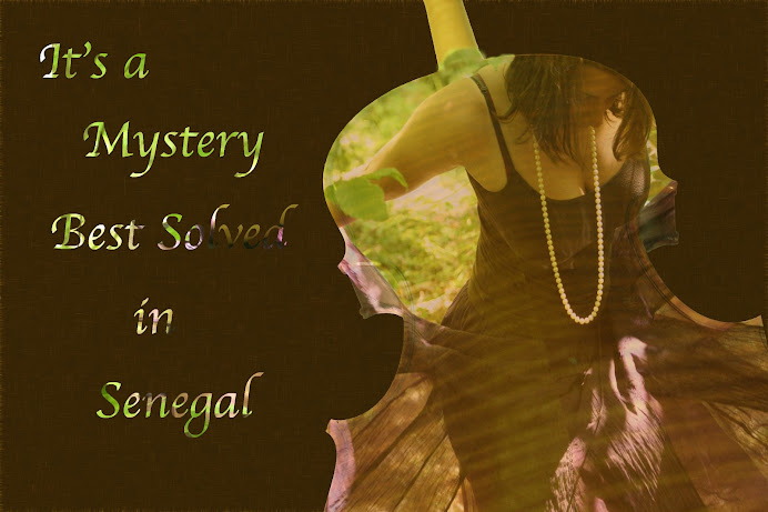 It's a Mystery Best Solved in Senegal