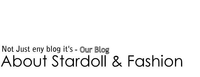 About Stardoll & Fashion