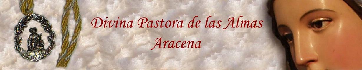 Hermandad Divina Pastora de las Almas. Aracena.