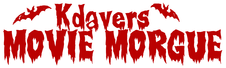 Kdaver's Movie Morgue