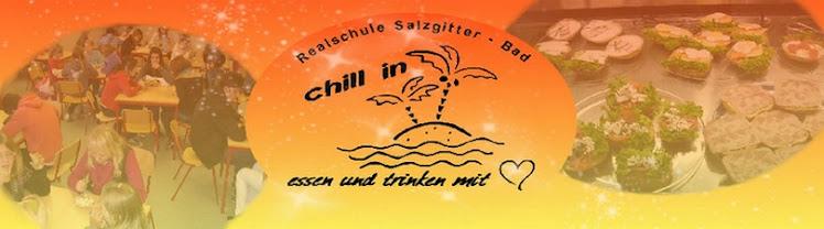 Chill in - Essen und Trinken mit ♥ - Realschule Salzgitter Bad