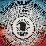 Rascunho de Anjo, primeiro disco solo de Reginaldo Mesquita