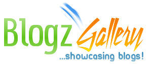 Blogz Gallery : Showcasing Blogs | Blogger Showcase | Blogs Gallery