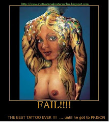THE BEST TATTOO EVER FAIL Hot Funny Motivational Posters Demotivational Posters Naked Dude Man Ass Pretty Blonde  Ink Art Www